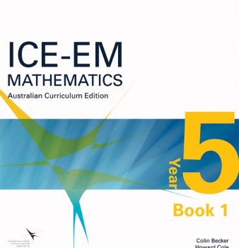 ICE-EM Mathematics Australian Curriculum Edition Year 5 Book 1