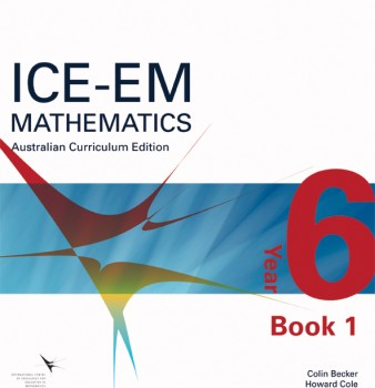 ICE-EM Mathematics Australian Curriculum Edition Year 6 Book 1